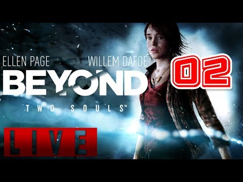 📹🔴 This Game Has Feels Too!! Beyond: Two Souls Live Playthrough #02 PC 1080p 60fps