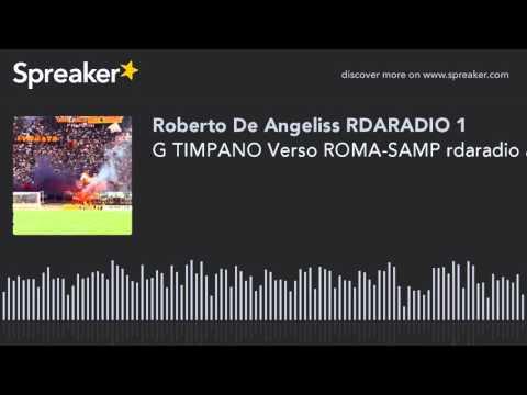G TIMPANO Verso ROMA-SAMP rdaradio audio sport news (creato con Spreaker)
