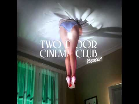 Two Door Cinema Club - Someday