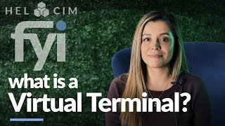 What is a Virtual Terminal? | Helcim FYI