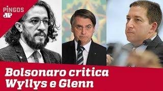 Bolsonaro critica Jean Wyllys e Glenn Greenwald