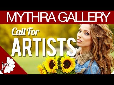 "Mythra Gallery - ""Call For Artists """
