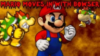 Mario Moves in with Bowser