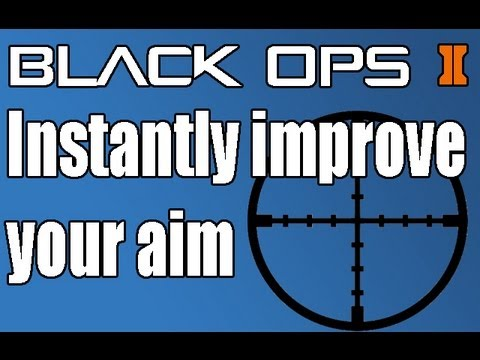 Black Ops 2 Instantly Improve Your Accuracy