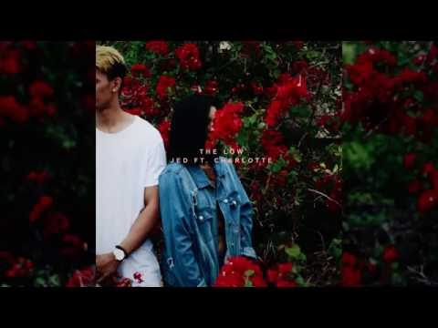 JED feat. Charlotte - The Low (Audio)