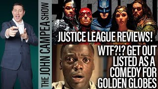 Justice League Review, Get Out In Comedy Category For Golden Globes - The John Campea Show