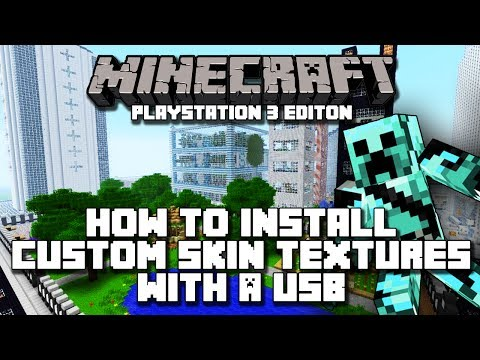Minecraft Playstation 3 Edition How to Install Custom Skins Through USB [CFW Only]