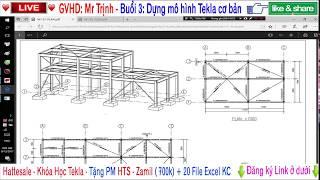 [Học Tekla ] ✔️ Buổi 3 - Vẽ mô hình Tekla -  Hattesale com