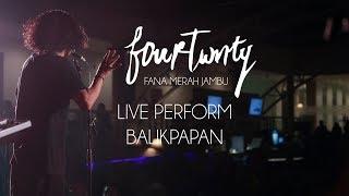 download lagu Fourtwnty - Fana Merah Jambu - Live At Balikpapan gratis