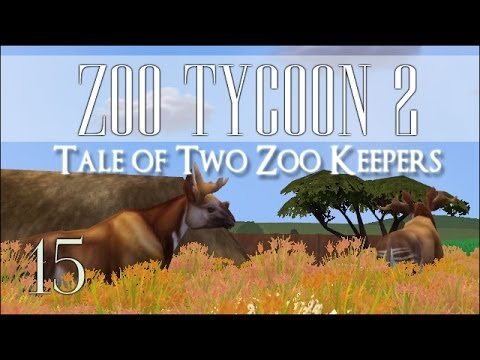 Zoo Tycoon 2 Collab! Tale of Two Zoo Keepers - Episode #15