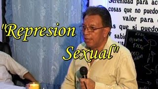 "Sexologo Francisco Villatoro ""Represión Sexual"""