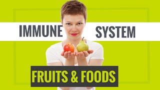 Fruits For Immune System   Immune System Foods