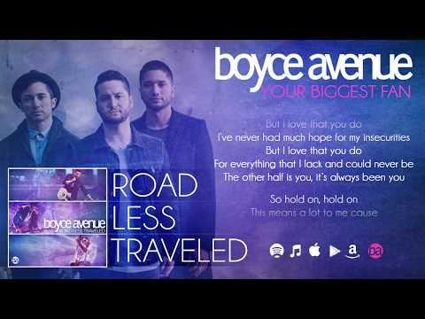 Boyce Avenue - Your Biggest Fan