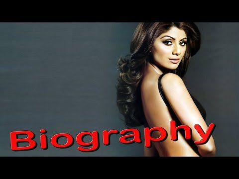 The Dishkiyaaoon Item Girl- Shilpa Shetty | Biography video