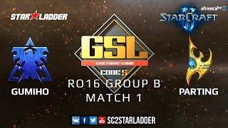 2019 GSL Season 2 Ro16 Group B Match 1: GuMiho (T) vs PartinG (P)