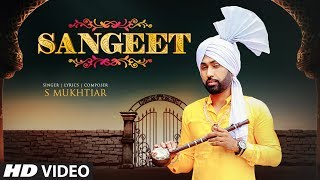 Sangeet: S. Mukhtiar (Full Song) Saffi Shah | Latest Punjabi Songs 2019