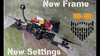 New Frame, New Settings - FPV Drone / Quadcopter