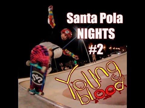 Santa Pola NIGHTS #2 | YoungBlood