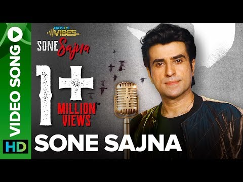 Sone Sajna – Full Video Song | Ajay Keswani, Sanjeev Ajay | Krishika Lulla