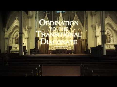 Ordination to the Transitional Diaconate | The CatholicTV Network