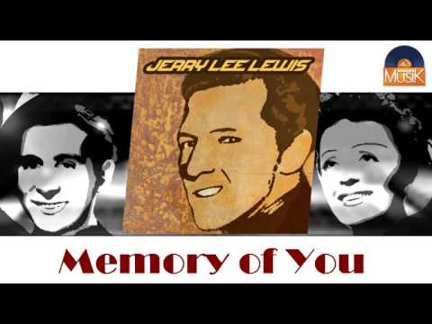 Jerry Lee Lewis - Memory Of You