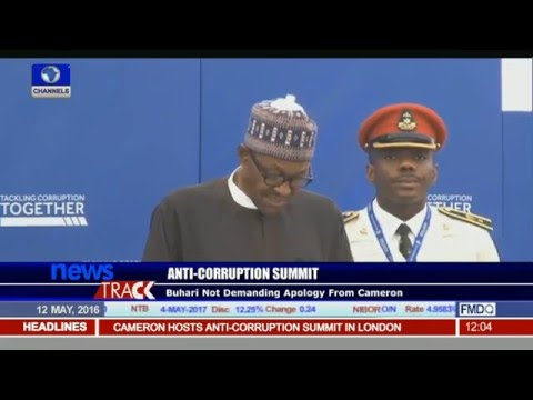 Anti Corruption Summit: Buhari Not Demanding Apology From Cameron