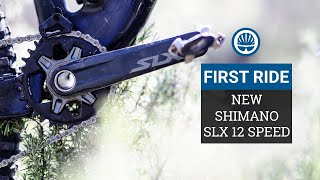 12 Speed Shimano SLX is Here! | 5 Things You Need to Know & First Ride Impressions