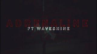 Waveshine XE in Adrenaline | By : Myst XE