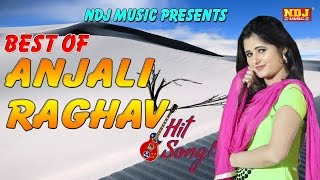 Anjali Raghav Best Top 15 Latest Haryanvi Songs 2017 Top Songs Jukebox NDJ Music