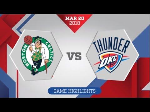 Oklahoma City Thunder vs Boston Celtics: March 20, 2018