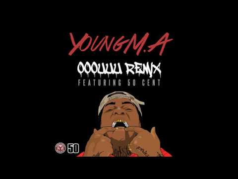 download lagu Young M.A OOOUUU Remix Feat. 50 Cent gratis