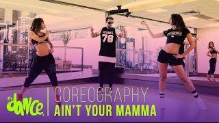 Ain't Your Mama - Jennifer Lopez - Coreografía - FitDance Life