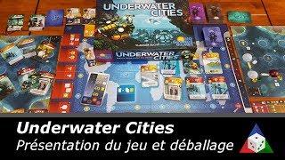 Underwater Cities - Présentation du jeu et déballage