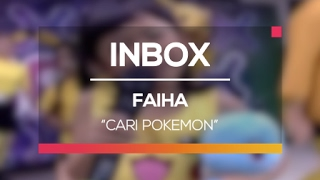 Faiha Cari Pokemon Live On Inbox