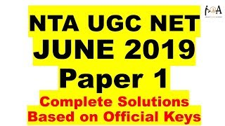 SOLUTIONS - NTA UGC NET June 2019 | Paper 1 | Based On Official Keys | Detailed Explanation