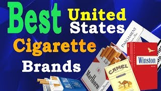 Top 10 Best Cigarette Brands in USA