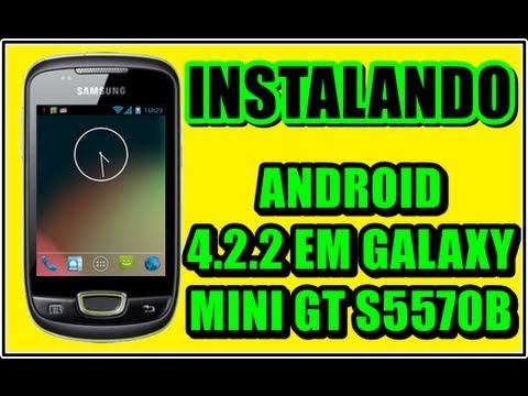 INSTALANDO ANDROID 4.2.2 EM GALAXY MINI