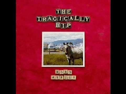 Tragically Hip - Three Pistols