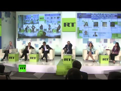 Role of intl news media on new geopolitical chessboard (#RT10 Panel Discussion)