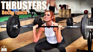 Becky Lynch Thrusters (THE MAN!)