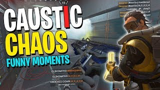 Caustic Chaos - APEX Legends Funny Moments