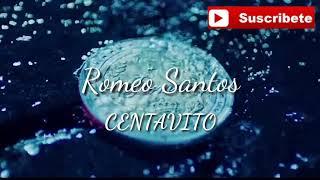 Rome Santos - Centavito (Letra)