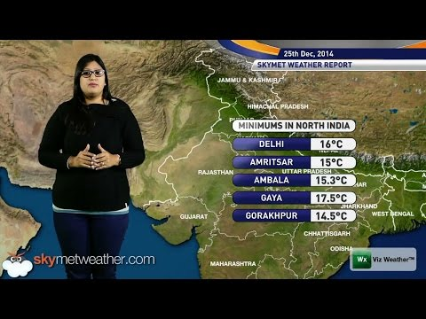 25/12/14 - Skymet Weather Report for India