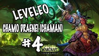 World Of Warcraft #4 Leveleo Chamo Draenei Chaman