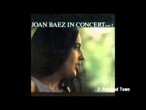 Joan Baez - Portland Town
