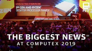 The biggest news at Computex 2019