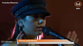 Download Lagu Dua Lipa Acoustic Session @ Basta de Todo - Argentina HD Gratis STAFABAND