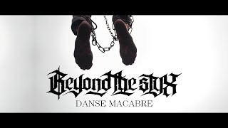 BEYOND THE STYX - Danse Macabre