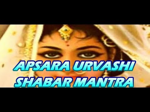 Apsara Urvashi Shabar Mantra