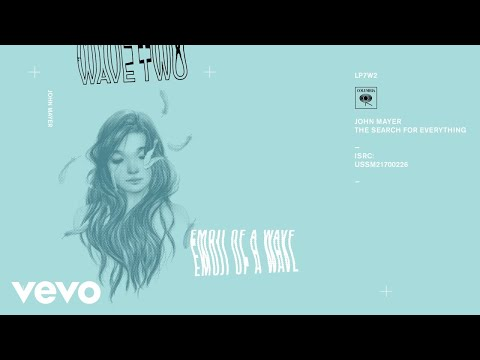 John Mayer - Emoji of a Wave (Audio)